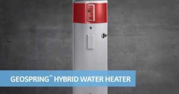 The Benefits Of Owning A Geospring Water Heater Heat Pump Water Heater Electric Water Heater Water Heater