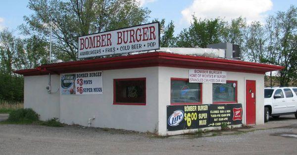 Bomber Burger Wichita Kansas Kansas My Home State
