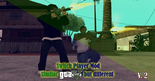 Switch Player Mod Similar Gta V But Different V 2 Gta Players Mod
