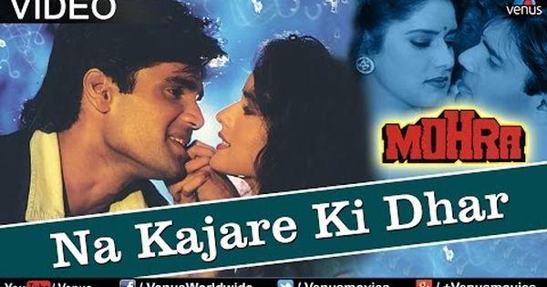 Na Kajare Ki Dhar Video Song Mohra Sunil Shetty Pankaj Udhas Sadhna Sargam Youtube Hindi Movie Song Latest Bollywood Songs Romantic Songs