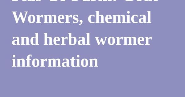 fias co farm goat wormers chemical and herbal wormer