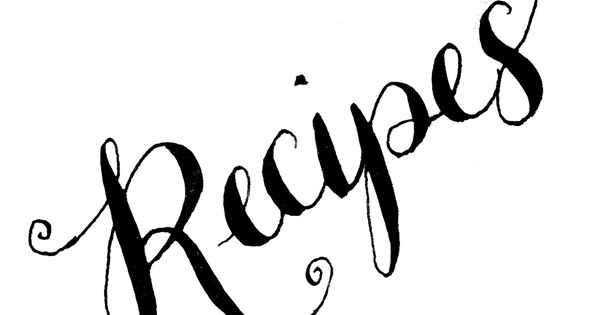 Calligraphy, Words and Recipe on Pinterest
