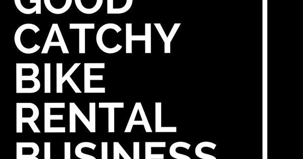 39 good catchy bike rental business names