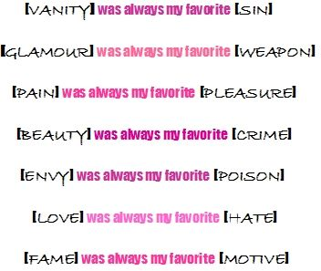 Vanity Was Always My Favorite Sin Country Girl Quotes Funny Quotes Cute Short Quotes