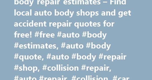 Instant Estimator – online auto body repair estimates – Find local ...