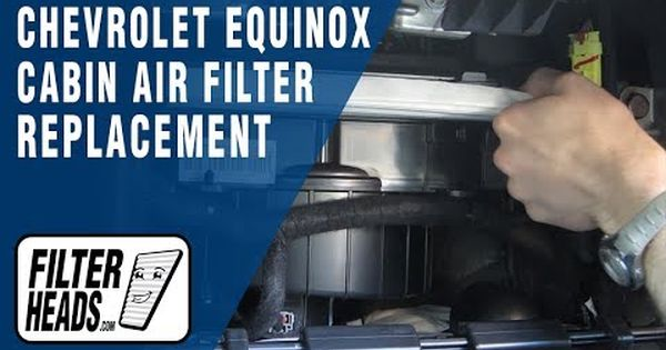 2014 Chevrolet Equinox Cabin Air Filter Replacement Chevrolet Equinox Chevrolet Filters