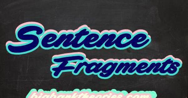 Sentence Fragment Dalam Bahasa Inggris Dan Contoh Revisinya