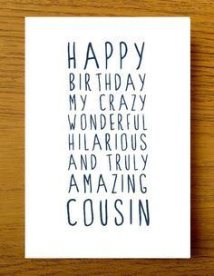 Birthday Card For Cousin Various Deigns To Choose From.