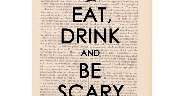 Eat, drink and be scary – the perfect Halloween print. MarthaStewartLiving. Autumn