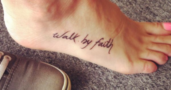 SC - I like the font of this one...walk by faith tattoo