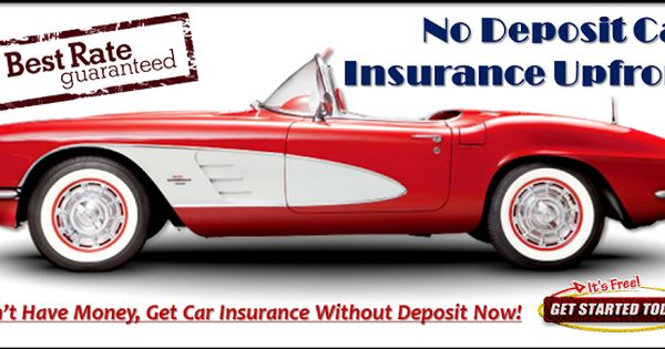 Car Insurance With No Deposit Upfront With Bad Credit Online Car