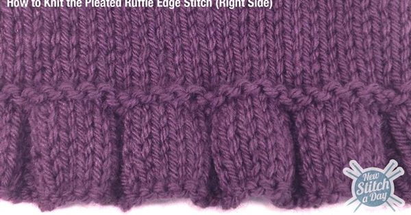 Knitting A Scarf How Many Stitches To Cast On : Example of the Pleated Ruffle Edge Stitch Knitting Pinterest Examples, ...