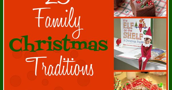 25 Family Christmas Traditions from sixsistersstuff.com. Family traditions make the season so