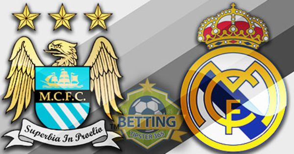 Manchester City Real Madrid Match Preview Betting Tipster 365 Manchester City Real Madrid Manchester City Betting