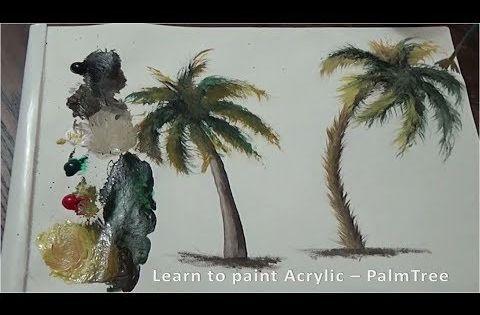 How To Draw Paint Acrylics Palm Tree درس رسم رسم شجرة النخيل بالوان الاكريليك Youtube Art Painting