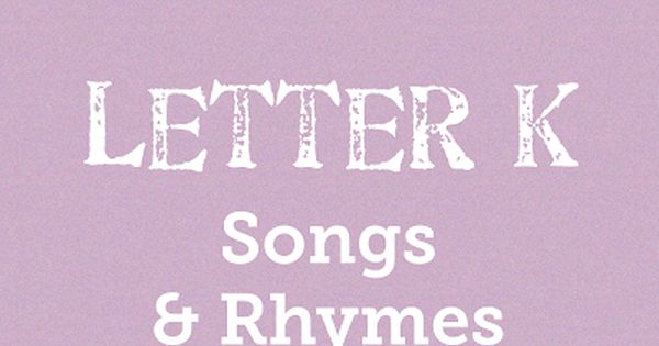 News With Naylor S Letter K Songs Rhymes K Is For Kangaroo