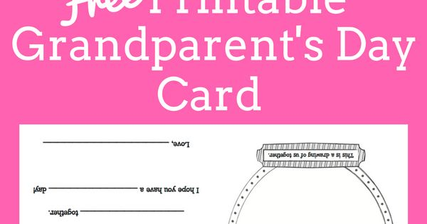 Grandparent 39 s Day Card Free printable