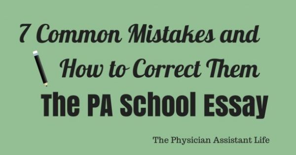 essay writing for physician assistant school