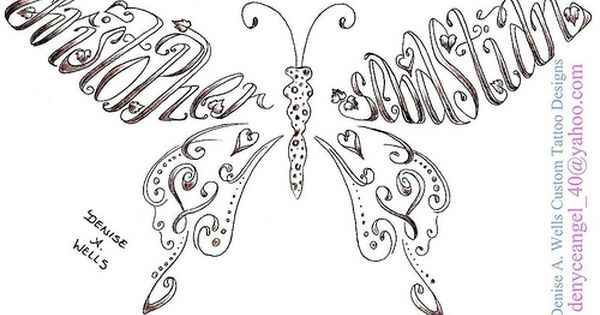 Names Christopher And Sebastian Made Into A Butterfly Shaped Tattoo By Denise A Wells