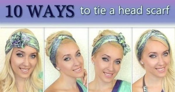10 different ways to wear 1 scarf on your head How to tie ...