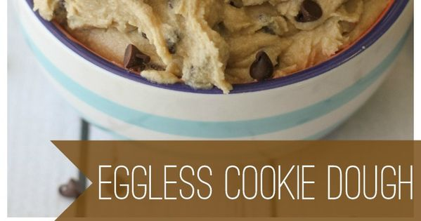 Eggless Cookie Dough - Yes, please!! A super easy and delicious recipe