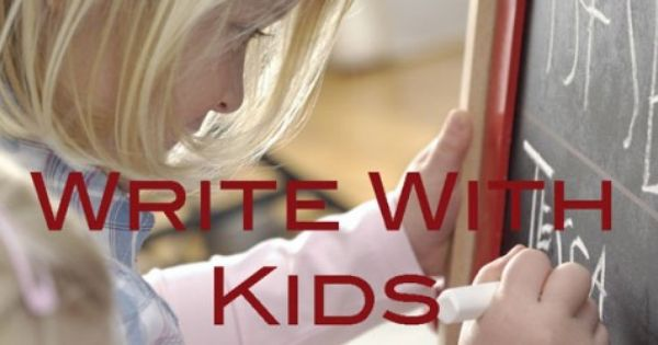 Living the Writer's Life with Your Kids: Writing Exercises