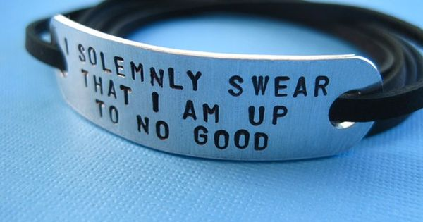 "Harry Potter bracelet, ""I solemnly swear that I am up to no"