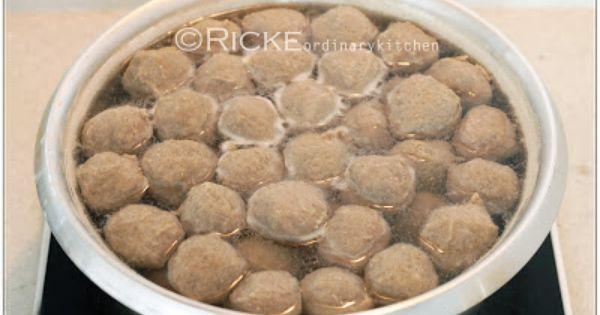Just My Ordinary Kitchen...: HOMEMADE MEAT BALL (BAKSO SAPI HOMEMADE ...