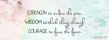 Strong Quotes Facebook Covers Google Search Inspirational Quotes About Strength Comfort Quotes Facebook Cover Quotes