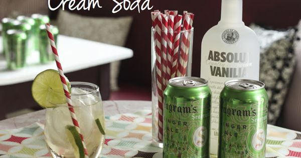 Cream Soda Cocktail - two ingredients: vanilla vodka and ginger ale, plus