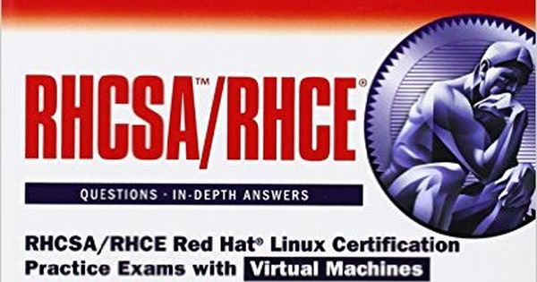 RHCSA\/RHCE Red Hat Linux Certification Practice Exams with Virtual - rhce resume sample