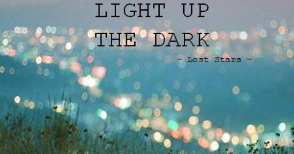 """""""Siamo tutti delle stelle perdute che cercano di illuminare le tenebre""""."""