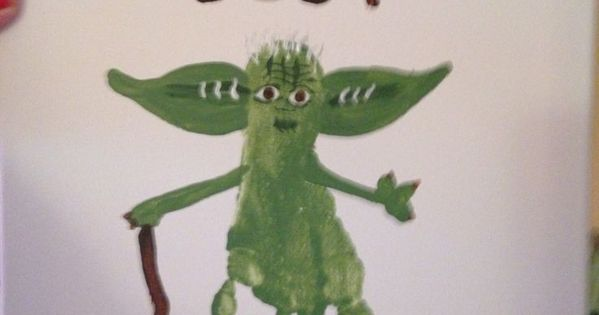 Yoda best Dad Father 39 s Day footprint art by Tala Campbell Handprint and Footprint Crafts