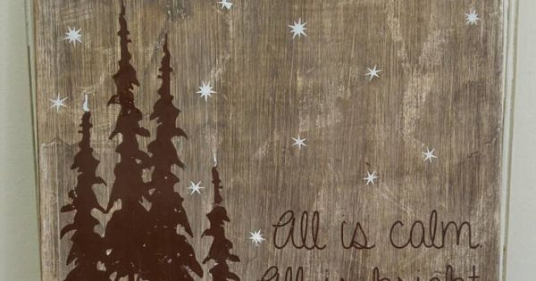 All Is Calm All Is Bright Holiday Sign By
