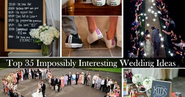 Nice Top 35 Impossibly Interesting Wedding Ideas | Romantic Weddings, Crazy  Wedding And Wedding
