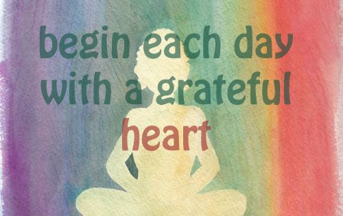 Begin each day with a grateful heart quote yoga meditation