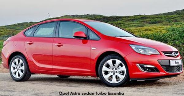 New Car Deals Get A Brand New Opel Astra Sedan 1 6 Essentia In South Africa At A Discount Cars For Sale Opel Car