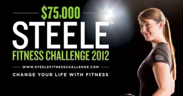 Just Two Days Left To Enter Win The Steele Fitness Challenge 2012 For A Chance To Win 75 000 In Prizes Workout Challenge Promotion Fitness