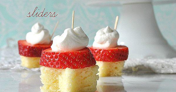 Strawberry shortcake, Sliders and Strawberries on Pinterest