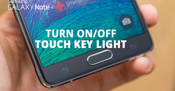 how to turn on off the galaxy note 4 touch key light samsung note 4 phone pinterest note. Black Bedroom Furniture Sets. Home Design Ideas