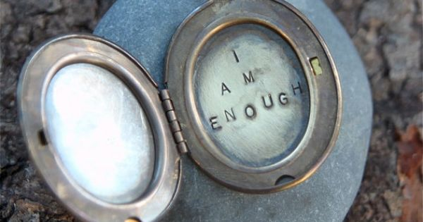 i am enough . a (whispered) hand stamped soul mantra locket. $30.00,