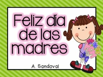 Free Mother S Day In Spanish Mothers Day Book Spanish Mothers Day Mother S Day Activities