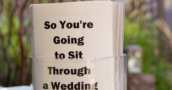 Funny wedding program: So you're going to sit through a ...