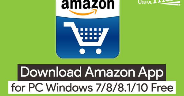 Download Amazon App for PC Windows 7/8/8.1/10 Free Most