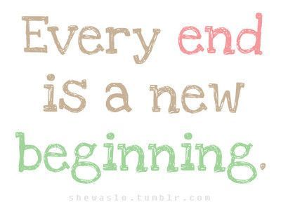Quotes I Love Them New Beginning Quotes Job Quotes Ending Quotes