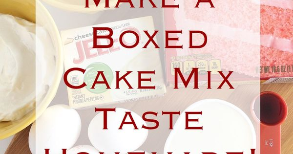 how to make cake mix taste professional