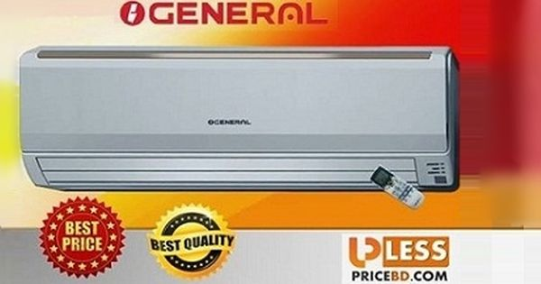 General Air Conditioner Carrier Air Conditioner Price Lg Air Conditioner Bangladesh Samsung Air Wall Mounted Air Conditioner Air Conditioner Prices