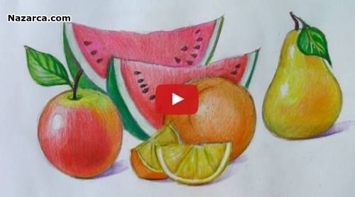 Meyveler Nasil Cizilir Videolu Ders Nazarca Com Pastel Boyalar Boya Kalemi Meyve