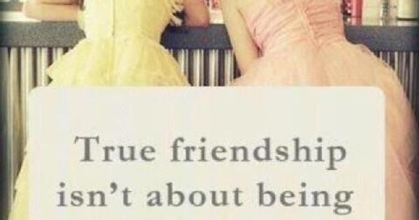 #4 True Friendship: I believe that you cannot go through life alone.