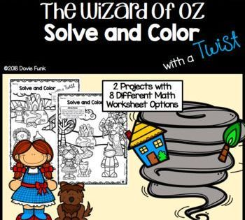 Wizard Of Oz Math Solve And Color With A Twist Fun Math Projects Wizard Of Oz Addition Coloring Worksheet